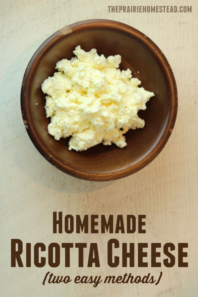 Homemade Ricotta Cheese Recipe | Best of The Prairie ...