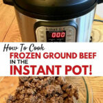 How To Cook FROZEN Ground Beef In The Instant Pot Pressure …