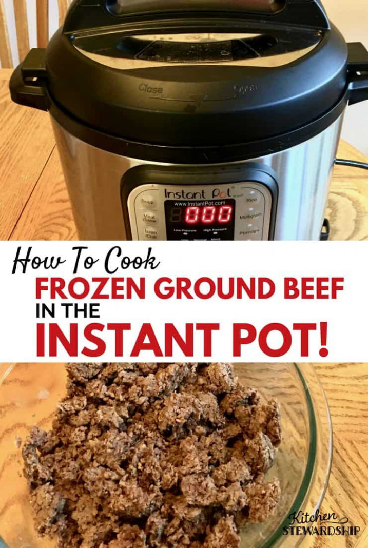 How to Cook FROZEN Ground Beef in the Instant Pot Pressure ...