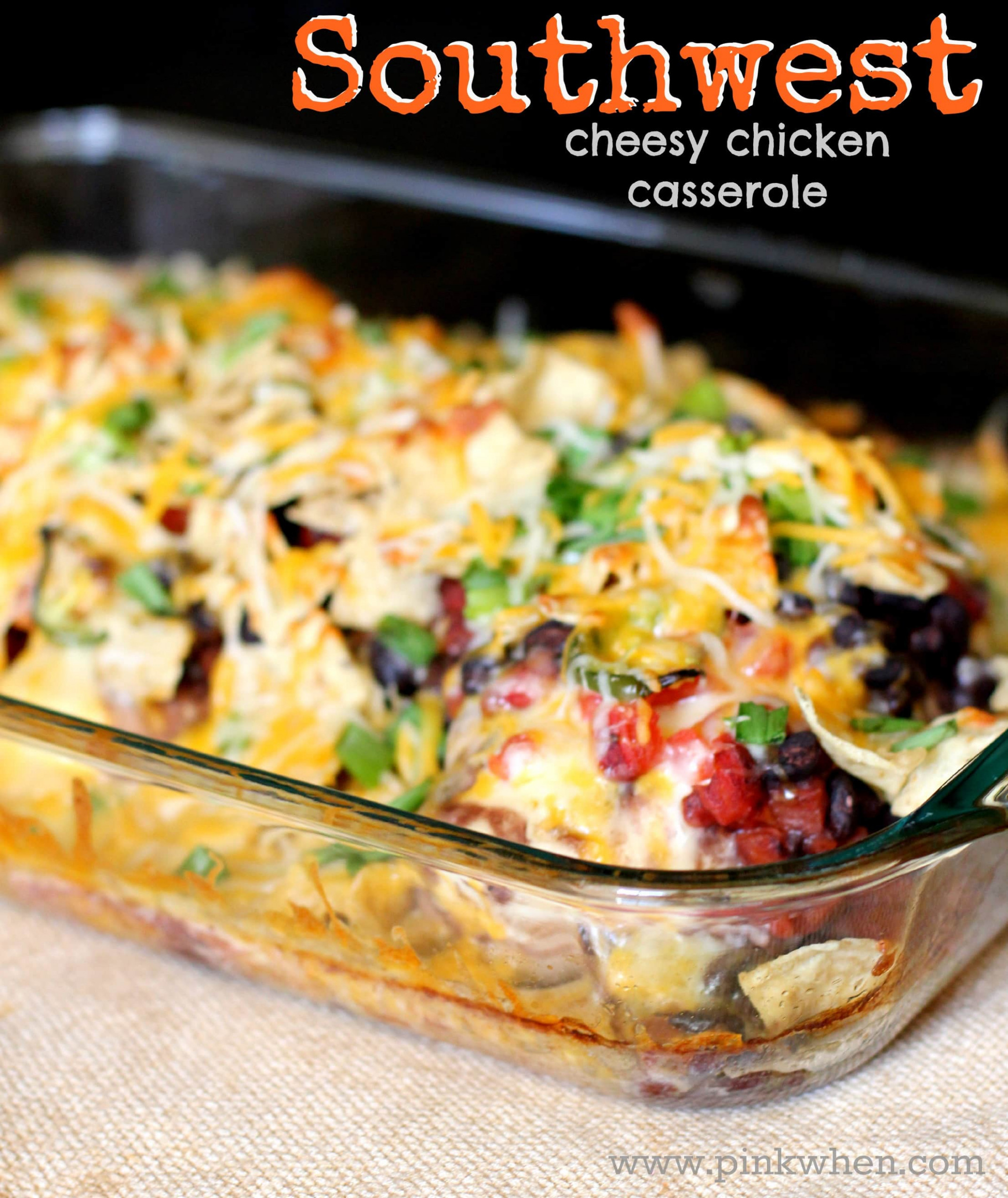 How to Make a Southwest Cheesy Chicken Casserole - PinkWhen