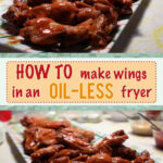 How To Make Wings In An Oil Less Fryer | Tailgating …