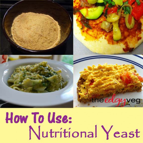How to Use Nutritional Yeast | The Edgy Veg