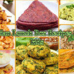 Indian Lunch Box Recipes For 10 To 10 Year Old Children