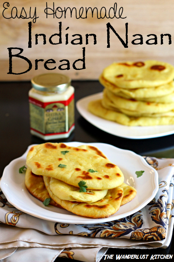 Indian Naan Bread - The Wanderlust Kitchen