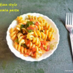 Indian Style Masala Pasta Recipe | How To Make Masala Pasta