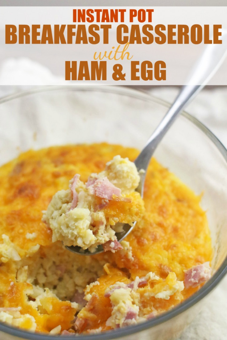 Instant Pot Breakfast Casserole with Ham and Egg - Pressure ...