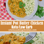 Instant Pot Butter Chicken – Keto And Low Carb – Keto …