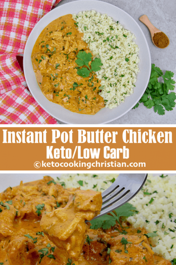 Instant Pot Butter Chicken - Keto and Low Carb - Keto ...