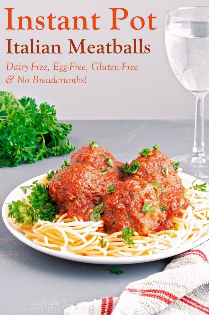Instant Pot Italian Meatballs & Spaghetti without Dairy ...