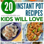 Instant Pot Recipes Kids Will Love – My Joy Filled Life