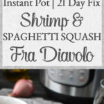 Instant Pot Shrimp And Spaghetti Squash Fra Diavolo {21 …
