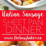 Italian Sausage Sheet Pan Dinner | Recipe | What's For …