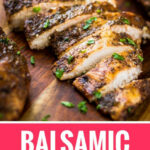 Juicy Balsamic Grilled Chicken | Whole30 Chicken Marinade …