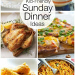 Kid Friendly Sunday Night Dinner Ideas | Sunday Night …