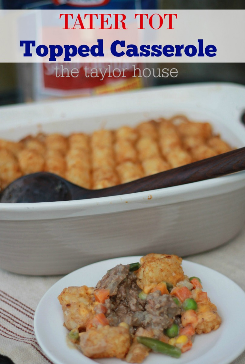 Kraft Tot Topped Casserole | The Taylor House