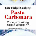 Low Budget Cooking: Pasta Carbonara Recipe – Jeanette's …