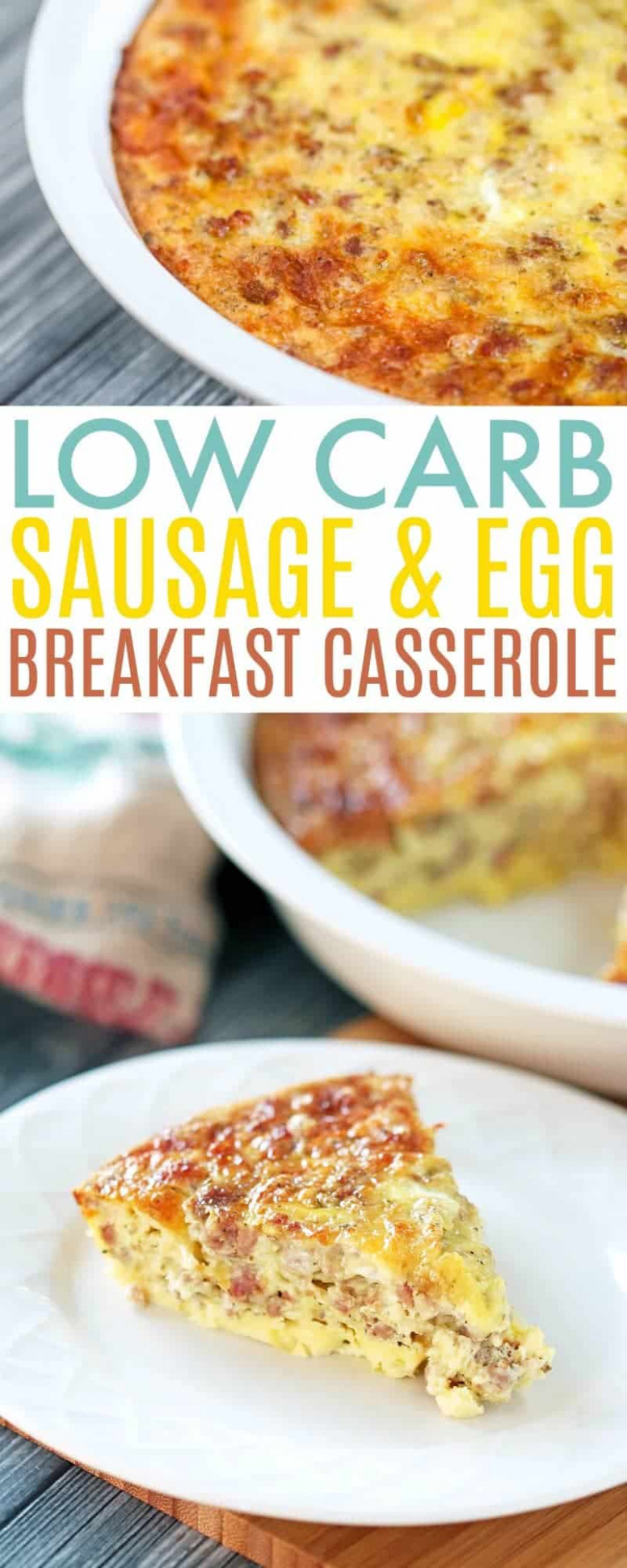 Low Carb Breakfast Casserole - Low Carb Sausage and Egg ...