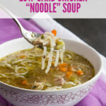 "Low Carb Keto Chicken ""Noodle"" Soup 
