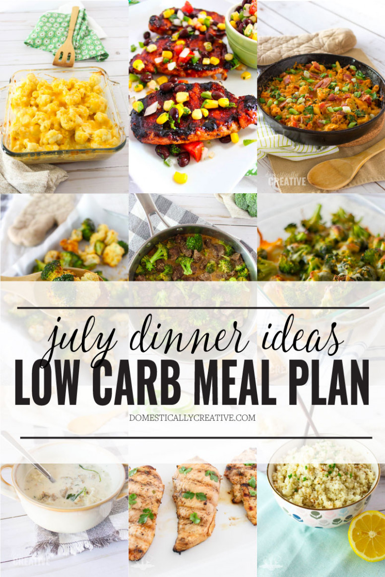 Low Carb Meal Plan for July | Domestically Creative