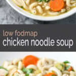 Low Fodmap Chicken Noodle Soup | Recipe | Diet Meals …