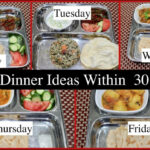 Monday -Friday 30 Minutes Indian Dinner Recipes | Quick ...
