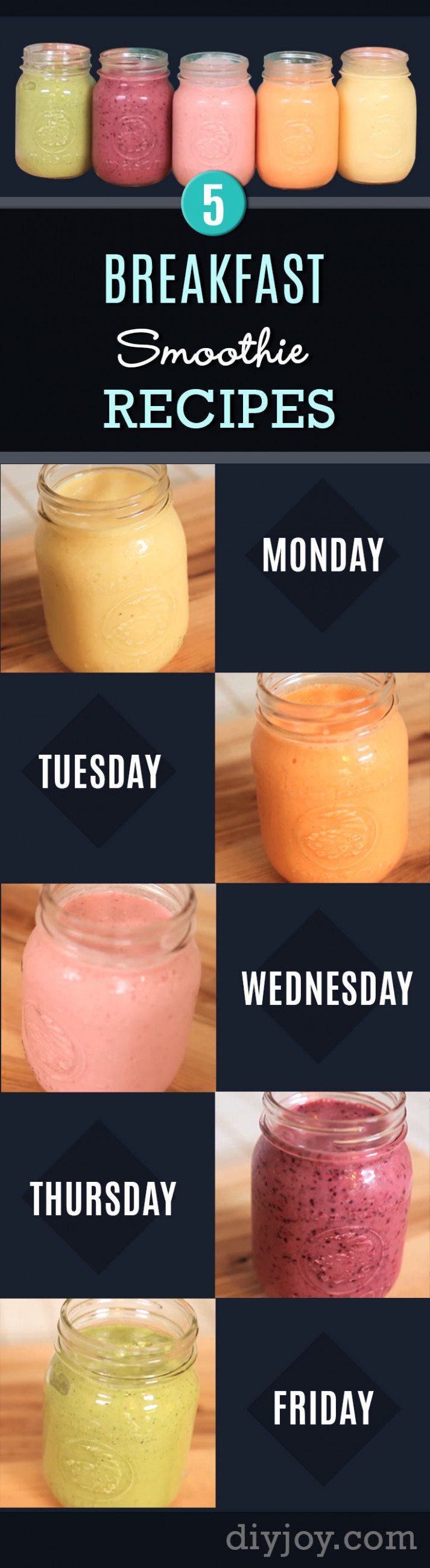 Monday to Friday - 5 Ultimate Breakfast Smoothie Recipes!