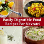 Navratri Special: Foods That Are Easy On Your Stomach …