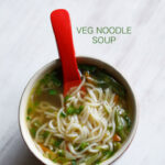 Noodle Soup Recipe | Veg Noodle Soup Recipe | How To Make …