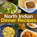 North Indian Dinner Recipes, North Indian Veg Recipes For …