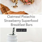 Oatmeal Pistachio Strawberry Breakfast Bars – A Healthy …