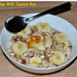 Oats Porridge With Toasted Nuts And Raisins | Oatmeal With …