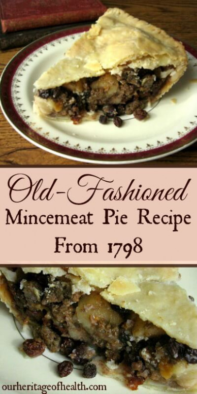 Old-Fashioned Mincemeat Pie Recipe from 1798 - Our ...