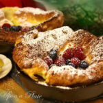 Once Upon A Plate The Recipes: Dutch Babies (Puff Pancakes)