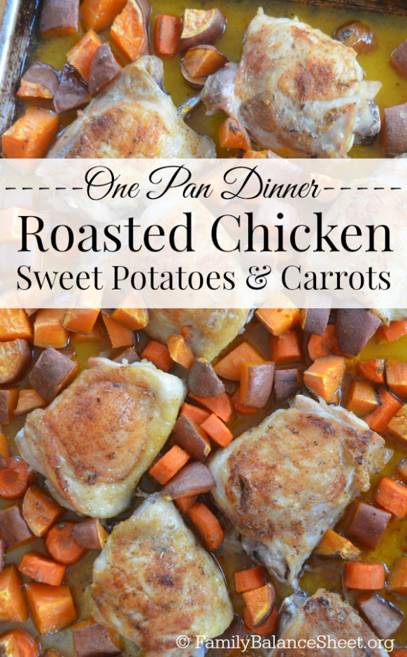 One Pan Roasted Chicken, Sweet Potatoes & Carrots - Family ...