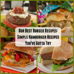 Our Best Burger Recipes: 20 Simple Hamburger Recipes You …