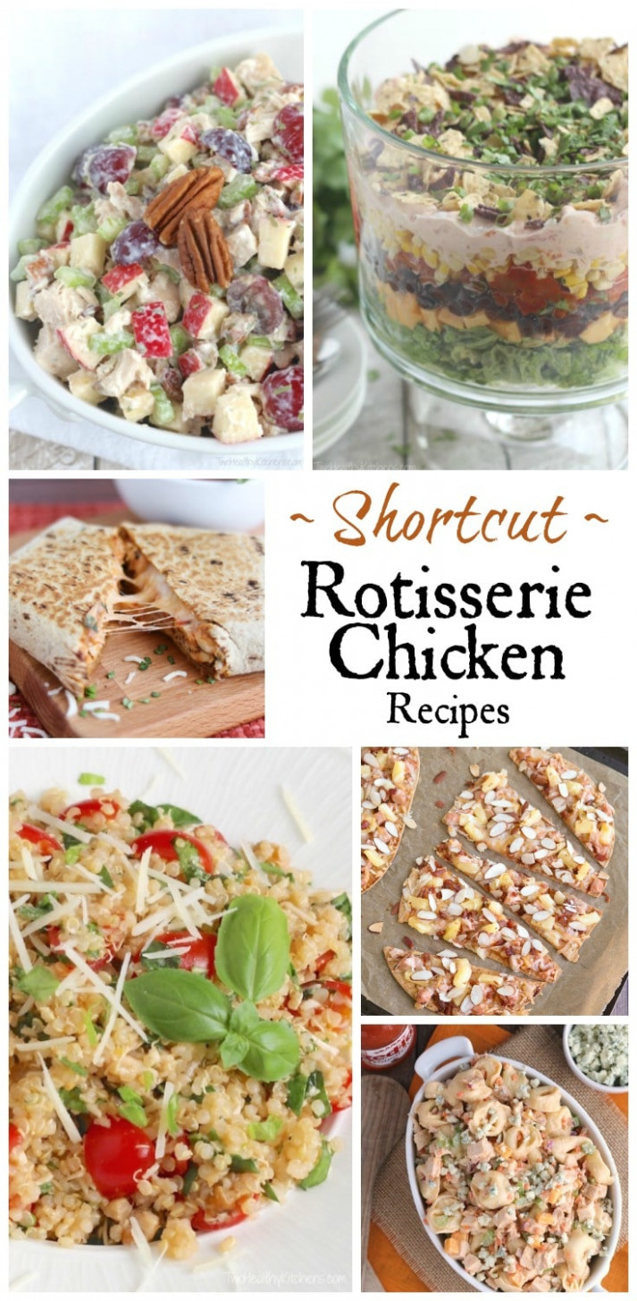 Our Best Rotisserie Chicken Recipes – Two Healthy Kitchens