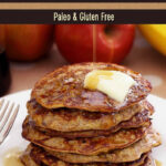 Paleo Apple-Cinnamon Pancakes | Recipe | food | Paleo ...