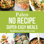 Paleo Dinner Recipes Index - You Always Need More