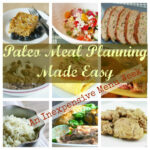 Paleo Meal Planning – Cheap & Easy – The Dirty Floor Diaries