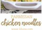 Parmesan Chicken and Noodles