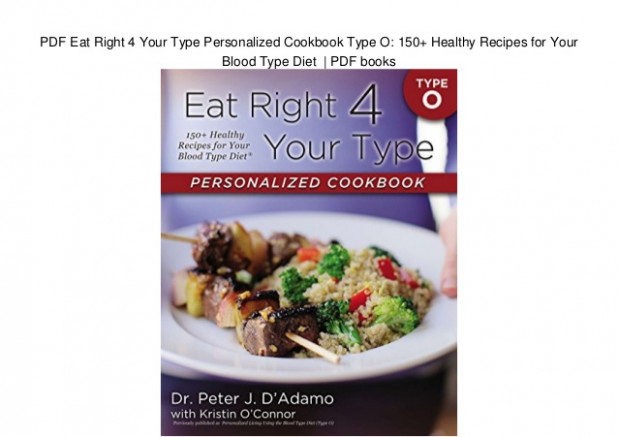 PDF Eat Right 4 Your Type Personalized Cookbook Type O ...