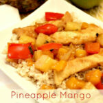Pineapple Mango Chicken Stir Fry As Seen In The NEW …