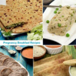 Pregnancy Breakfast Indian Recipes : Pregnancy Veg Recipes: