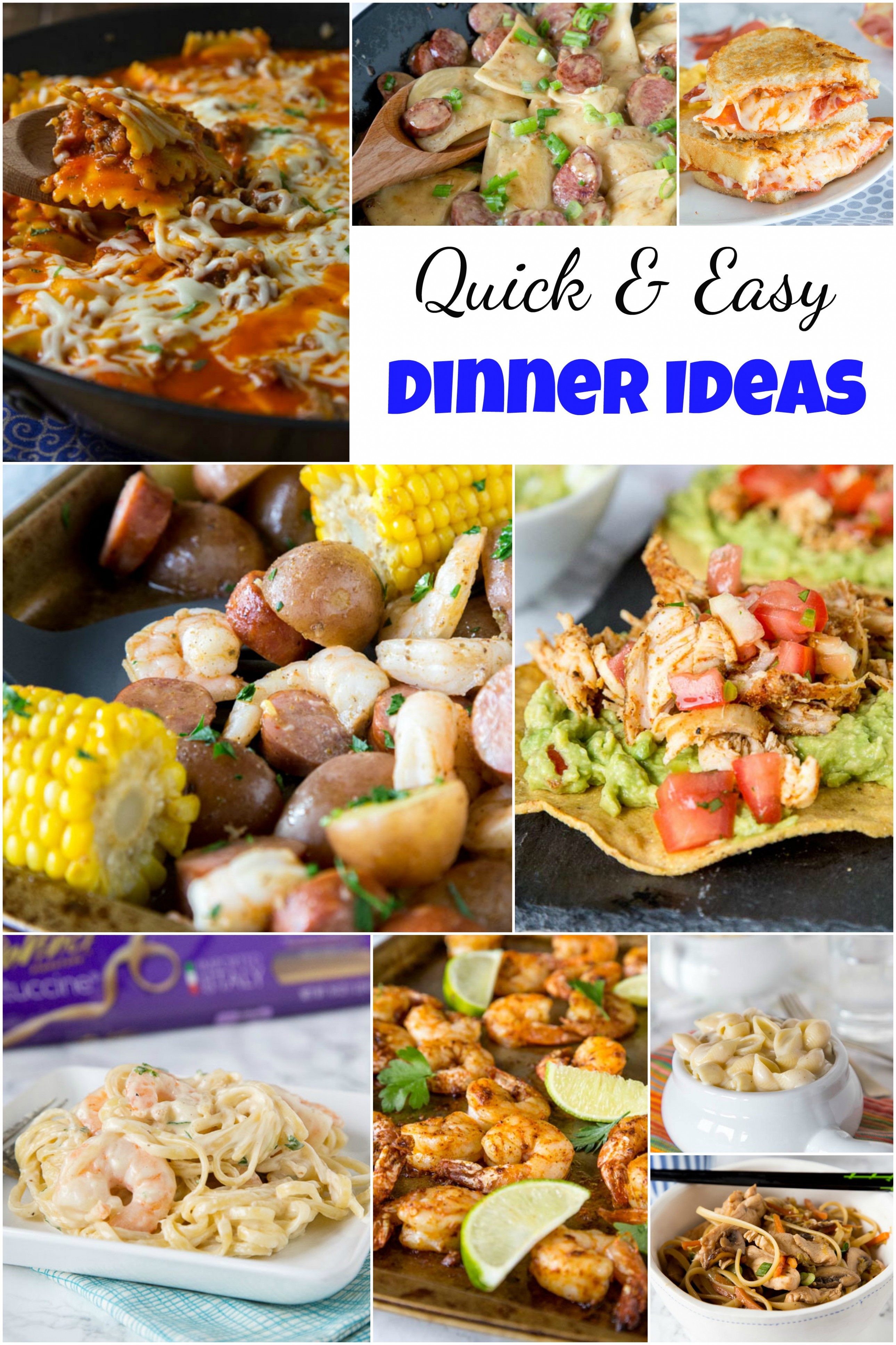 Quick and Easy Dinner Ideas - Dinners, Dishes, and Desserts