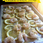 Quick And Easy Dinner Recipe: Lemon Garlic Shrimp | The …