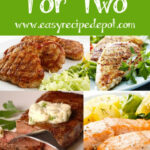 Quick And Easy Recipes For Two. | Meals For 2 In 2019 …