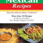 Quick N Easy Mexican Recipes: Marvelous Mexican Meals, In …