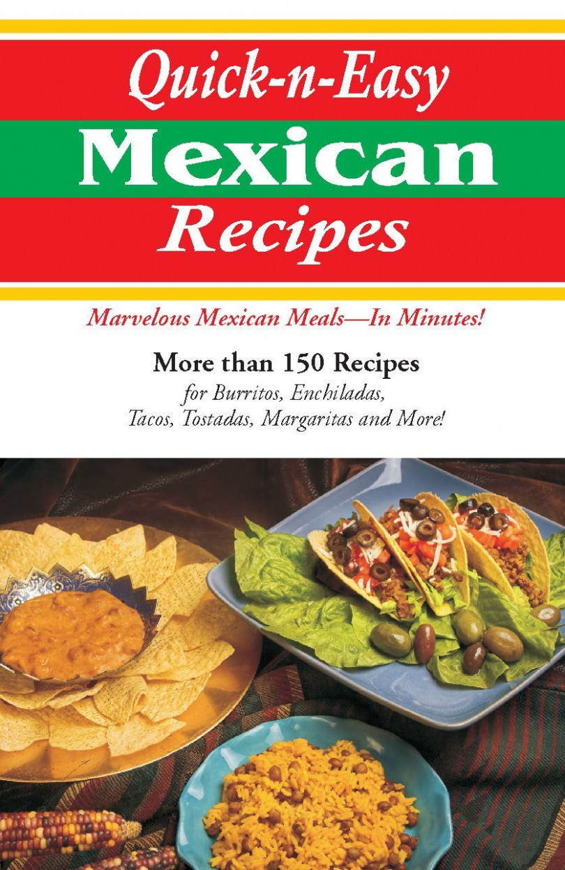 Quick-N-Easy Mexican Recipes: Marvelous Mexican Meals, in ...