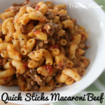 Quick Sticks Macaroni Beef – The Road To Loving My Thermo …