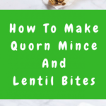 Quorn Mince And Lentil Bites: Meat Free